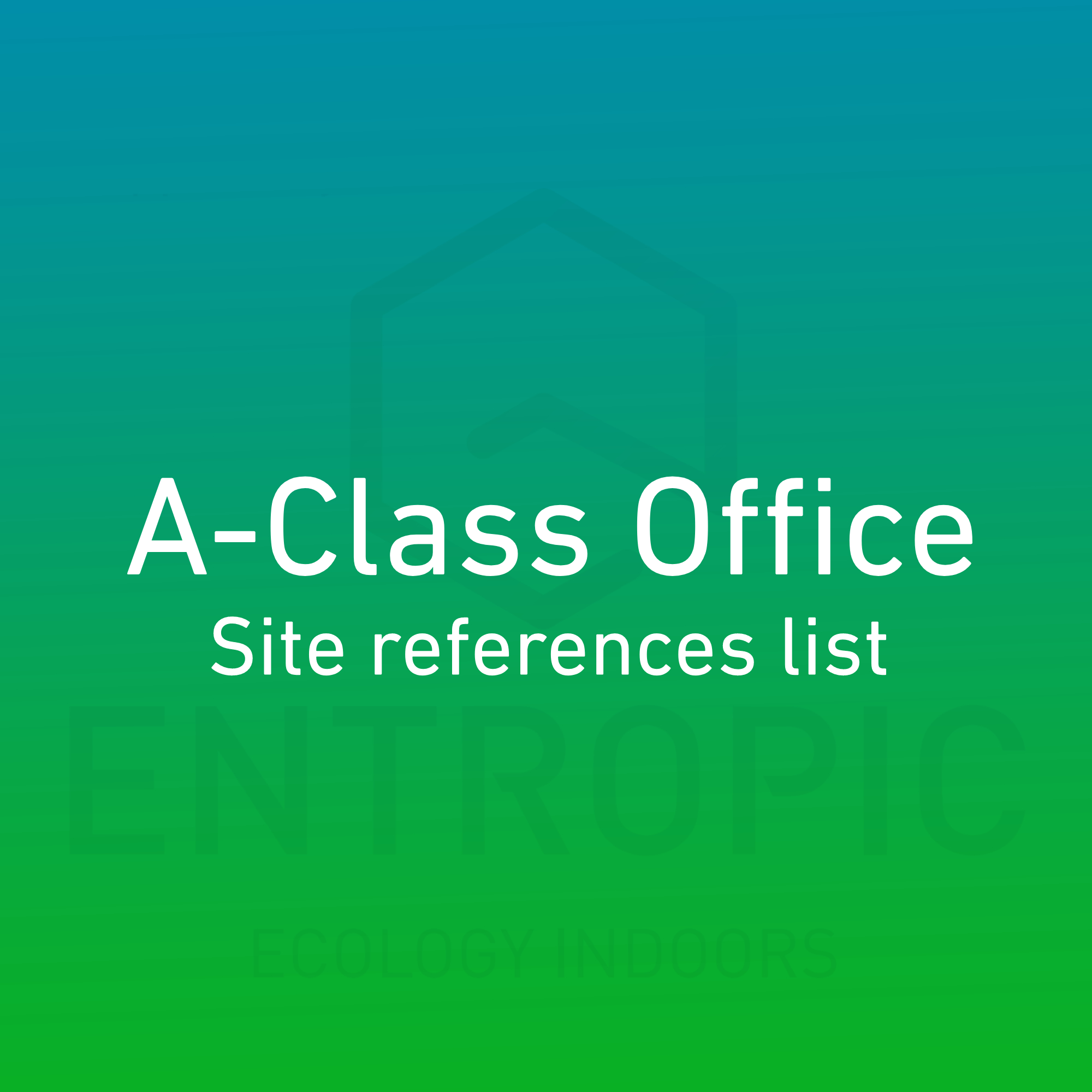 a-class-office-site-reference-list